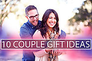 10 Most Amazing Couple Gifts you will die for | 2018
