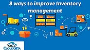 8 ways to improve Inventory management | CloudGeta