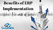 Benefits of ERP Implementation | CloudGeta | ERP Solution