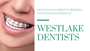 Methods to Correct Crooked Teeth Straightening By Westlake Dentists - Family and Cosmetic Dentistry in Austin: AUSTIN...