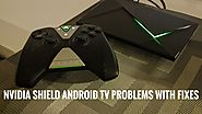 Getting Blank Screen Problem on NVidia Shield TV after Updating It?