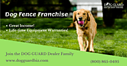 Pet Fence Franchise Opportunity