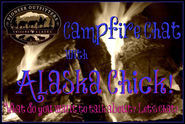 (New Video) Campfire Chat with Alaska Chick, Winter Moose