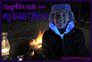 Campfire Chat with Alaska Chick, Monster Moose