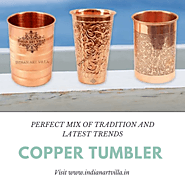 Copper Tumbler - Perfect Mix of Tradition & Latest Trends