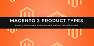 Clear Explanation of All Magento 2 Product Types | Tigren Blog
