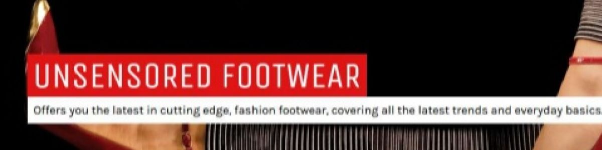Headline for Unsensored Fashion Footwear