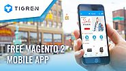 Magento Mobile App - Build It FREE Now At Tigren