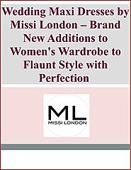 Brand New Additions to Women's Wardrobe to Flaunt Style with Perfection by Missi London - issuu