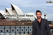 Celebrity Travel | Travel Squire