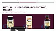 Natural Supplements for Thyroid Care | Online Health Products