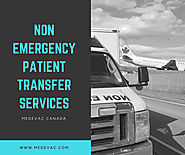 24/7 Non Emergency Patient Transfer Services Ontario