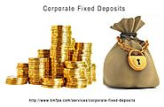 Corporate Fixed Deposit Investment Tips | Advice | BMFPA Firm