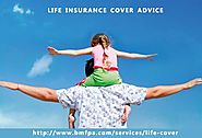 Life Cover | Life Insurance Plan Tips And Advice| BMFPA Company