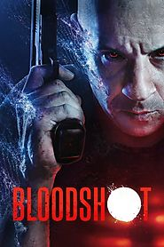 Stream Latest HD Hollywood Bloodshot 2020 Afdah Movies for Free