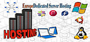 Cheap Europe Dedicated Server Hosting Services