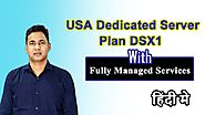 USA Dedicated Server Plan DSX1 with Fully Managed Services | Onlive Server