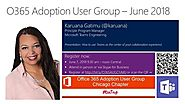 June 7, 2018 Meeting - Adopting Microsoft Teams | Office 365 Adoption User Group - Chicagoland Chapter (Chicago, IL) ...