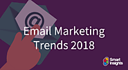 Email marketing trends 2018 | Smart Insights