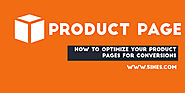How to Optimize Your Product Pages for Conversions