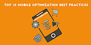 Top 10 mobile optimization best practices to enhance SEO Rankings