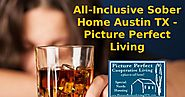 Sober Home Austin TX |Picture Perfect