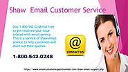 24*7 shaw email helpline number1-800-542-0248