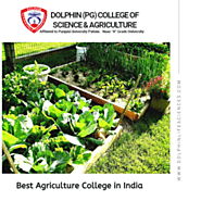 Best Agriculture College in India - Dolphin(PG) College of Life Science & Agriculture