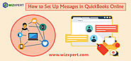 How to Set Up Messages in QuickBooks Online - [Tutorials]