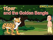 Panchatantra Tales - Tiger and the Golden Bangle | Moral Stories for Kids in English with Subtitles