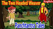 The Two Headed Weaver | Panchatantra English Moral Stories For Kids | Maha Cartoon TV English