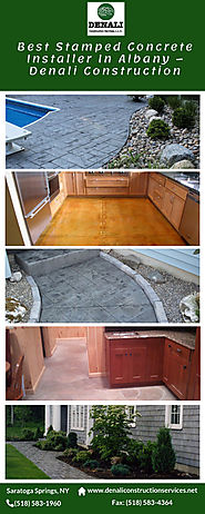 Best Stamped Concrete Installer In Albany – Denali Construction