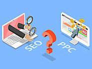 How to Decide Between SEO and PPC for Your Website