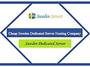 Cheap Sweden Dedicated Server Hosting