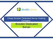 Cheap and Best Dedicated Server Hosting in Sweden