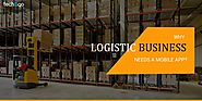 How an App Helps you Manage your Logistic Business? | Techugo