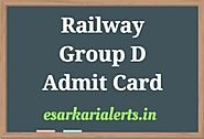 Railway Group D Admit Card 2018 RRB Exam Date/ Hall Ticket