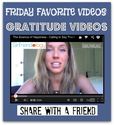 Thanksgiving Inspired - 5 Friday Favorite Videos - on Gratitude | The New Girlfriendology | Be a Better Friend | Insp...
