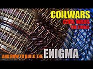 COILWARS | CIVIL WARS EPISODE IV: The Finale | And How to Build the Enigma Alien Coil
