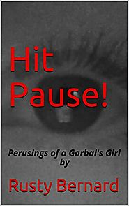Hit Pause!: Perusings of a Gorbal's Girlby