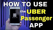 How to Use the Uber Passenger App-Step-by-Step Tutorial For New riders