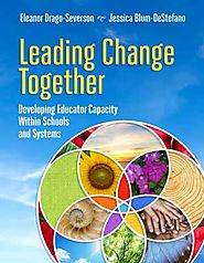 ASCD Book: Leading Change Together: Developing Educator Capacity Within Schools and Systems
