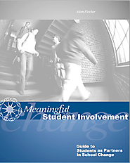 Meaningful Student Involvement Guide to Students as Partners in School Change
