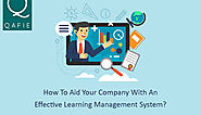 How To Aid Your Company With An Effective Learning Management System? - Qafie Software Private Limited