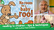 "Reading To Children - Tips & Techniques - ""No Rooms For Baby Roo"" Neil Griffiths - ELC"