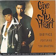 "65. ""Give U My Heart"" - Babyface & Toni Braxton (1992)"