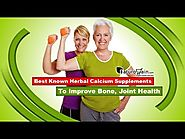 Best Known Herbal Calcium Supplements to Improve Bone, Joint Health