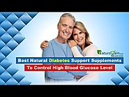 Best Natural Diabetes Support Supplements to Control High Blood Glucose Level
