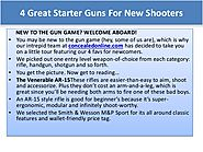 4 Great Starter Guns For New Shooters
