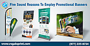 5 Reasons To Employ Promotional Banners